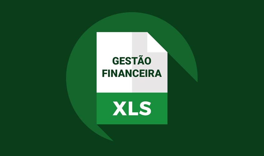 Planilha Grátis de Gestão Financeira